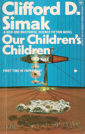 Our Childrens Children, a novel by Clifford D Simak