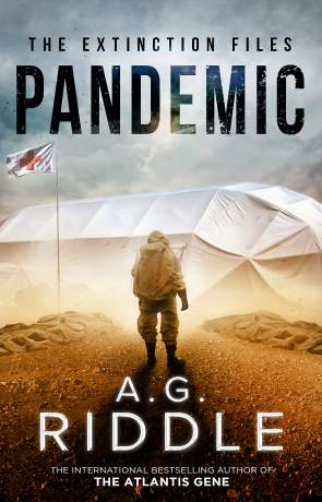 Pandemic, a novel by A G Riddle