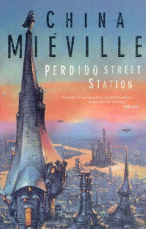Perdido Street Station, a novel by China Mieville
