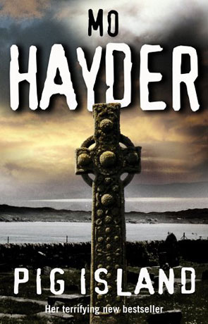 Pig Island, a novel by Mo Hayder