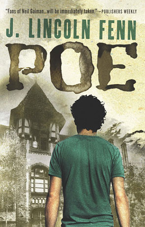 Poe, a novel by J Lincoln Fenn