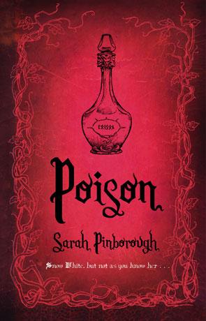 Poison, a novel by Sarah Pinborough