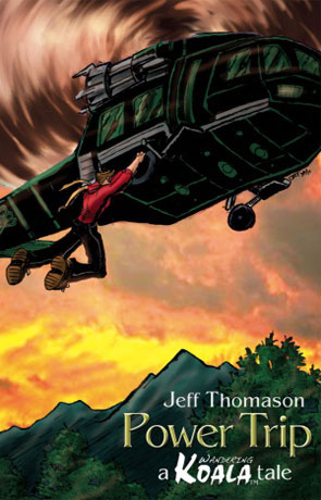Power Trip, a novel by Jeff Thomason