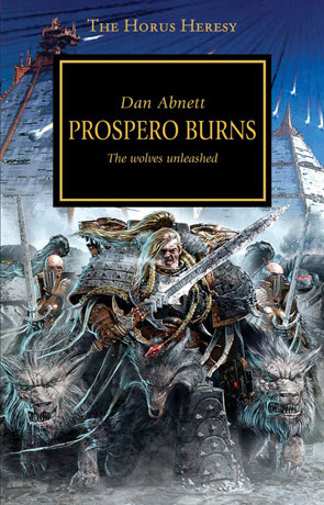 Prospero Burns, a novel by Dan Abnett