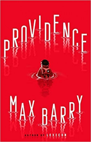 Providence, a novel by Max Barry