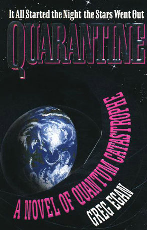 Quarantine, a novel by Greg Egan