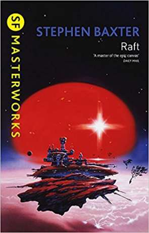 Raft, a novel by Stephen Baxter