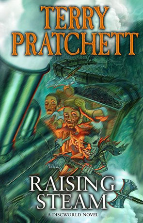 Raising Steam, a novel by Terry Pratchett