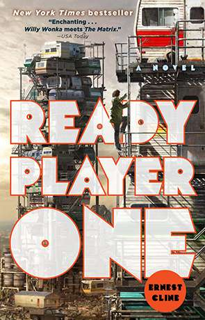 Ready Player One, a novel by Ernest Cline