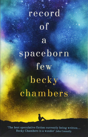 Record of a Spaceborn Few, a novel by Becky Chambers
