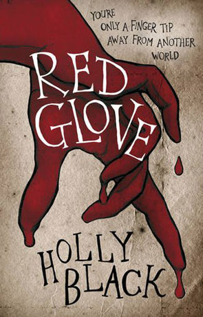Red Glove, a novel by Holly Black