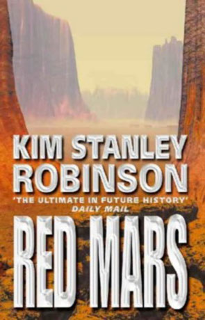 Red Mars, a novel by Kim Stanley Robinson