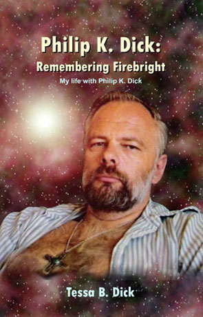 Remembering Firebright, a novel by Philip K Dick