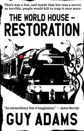 Restoration, a novel by Guy Adams