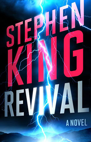 Revival, a novel by Stephen King