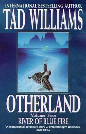 River of Blue Fire, a novel by Tad Williams
