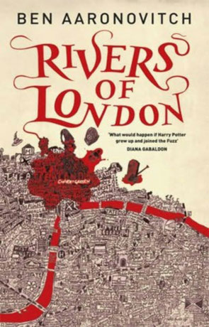 Rivers of London, a novel by Ben Aaronovitch