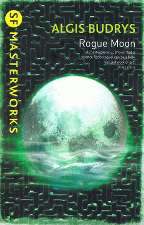 Rogue Moon, a novel by Algis Budrys