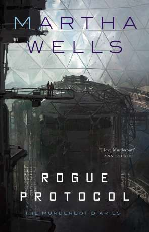 Rogue Protocol, a novel by Martha Wells