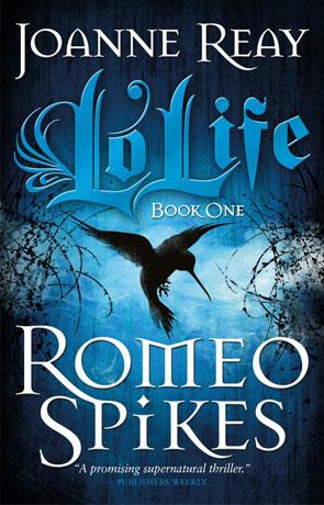 Romeo Spikes, a novel by Joanne Reay