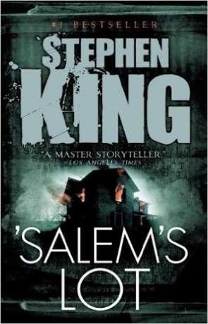 Salems Lot, a novel by Stephen King