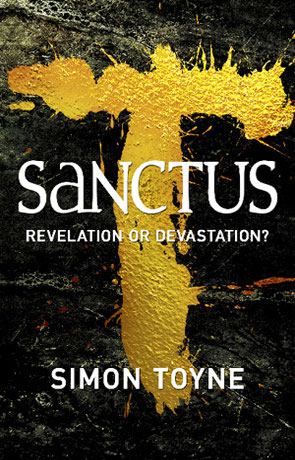 Sanctus, a novel by Simon Toyne