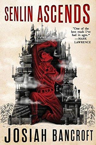 Senlin Ascends, a novel by Josiah Bancroft