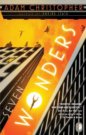 Seven Wonders, a novel by Adam Christopher