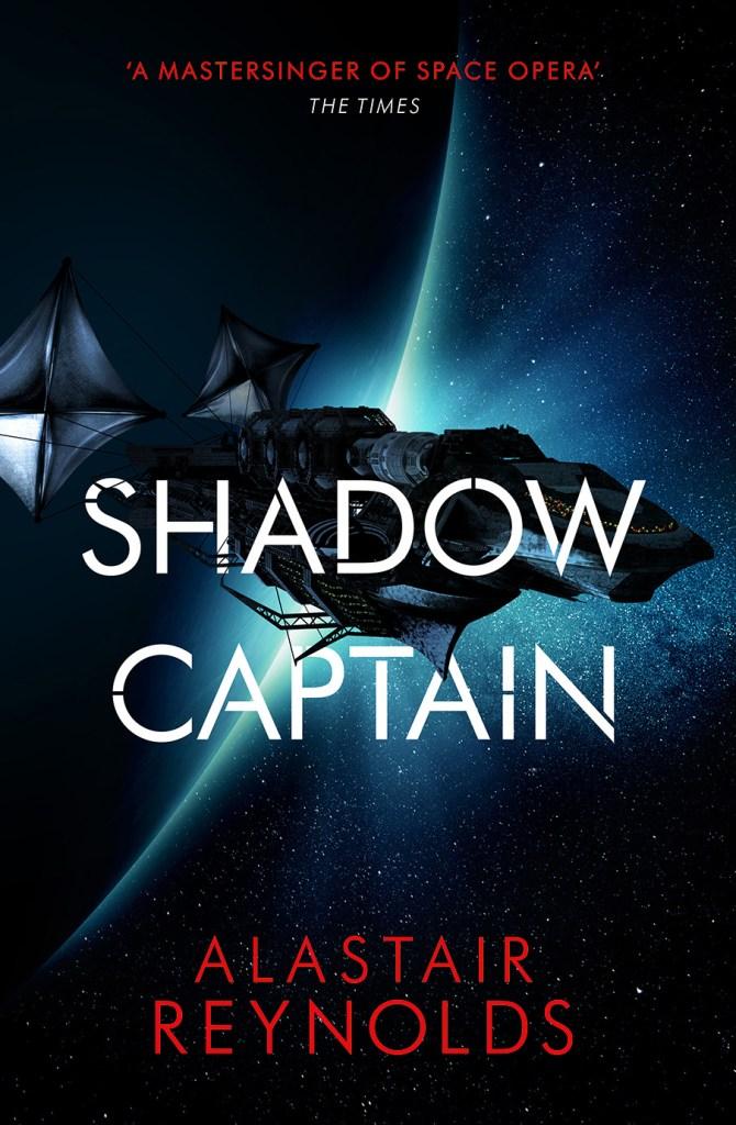 Shadow Captain, a novel by Alastair Reynolds