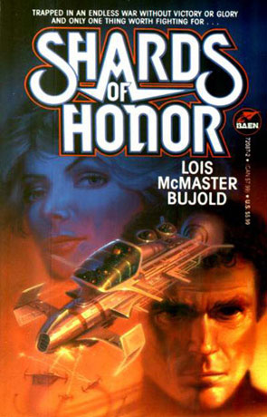 Shards of Honor, a novel by Lois McMaster Bujold