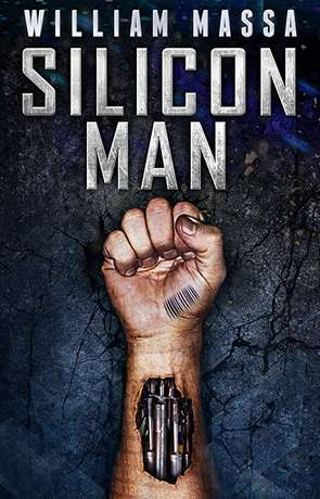 Silicon Man, a novel by William Massa