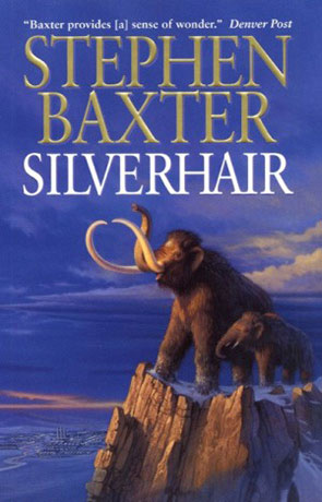 Silverhair, a novel by Stephen Baxter