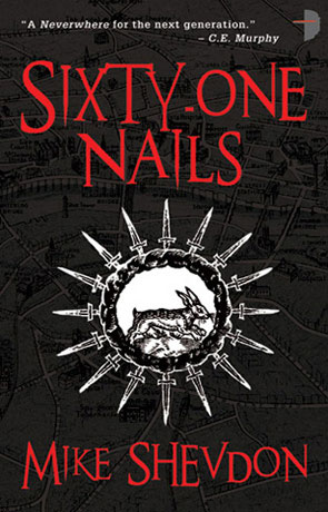 Sixty One Nails, a novel by Mike Shevdon