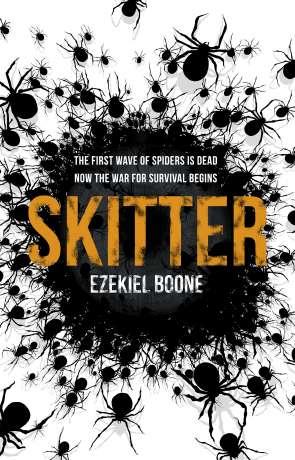 Skitter, a novel by Ezekiel Boone