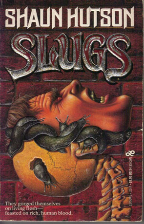 Slugs, a novel by Shaun Hutson