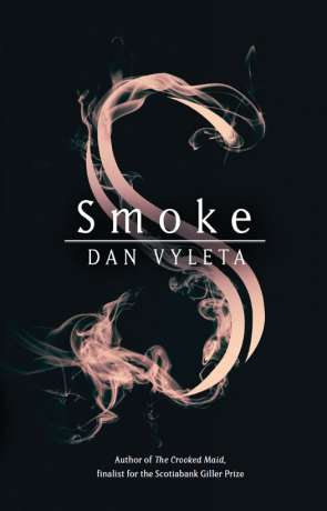 Smoke, a novel by Dan Vyleta