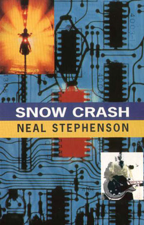 Snow Crash, a novel by Neal Stephenson