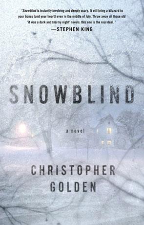 Snowblind, a novel by Christopher Golden