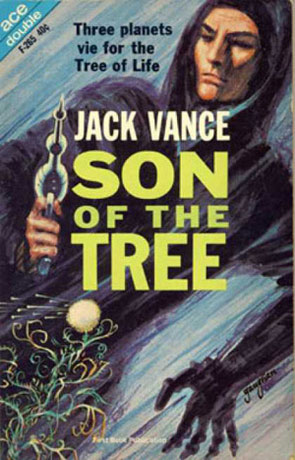 Son of the Tree, a novel by Jack Vance
