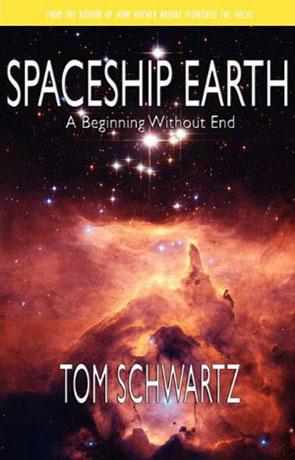 Spaceship Earth, a novel by Tom Schwartz