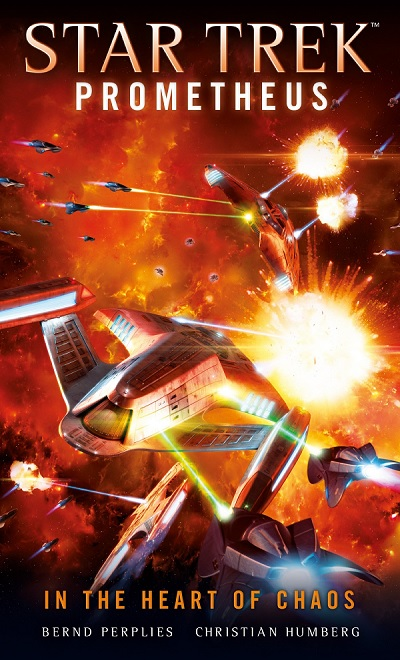 Star Trek Prometheus: In the Heart of Chaos, a novel by Bernd Perplies
