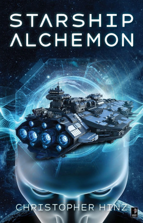 Starship Alchemon, a novel by Christopher Hinz
