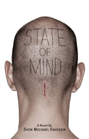State of Mind, a novel by Sven Michael Davison