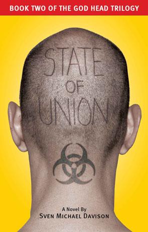 State of Union, a novel by Sven Michael Davison