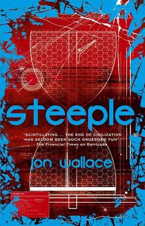 Steeple, a novel by Jon Wallace