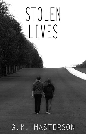 Stolen Lives, a novel by GK Masterson