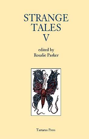 Strange Tales V, a novel by Rosalie Parker