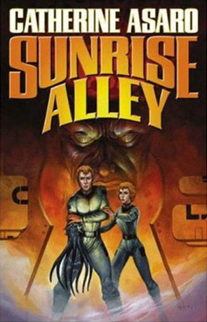 Sunrise Alley, a novel by Catherine Asaro