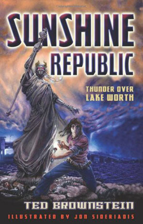 Sunshine Republic, a novel by Ted Brownstein