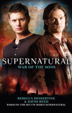Supernatural: War of the Sons, a novel by Rebecca Dessertine